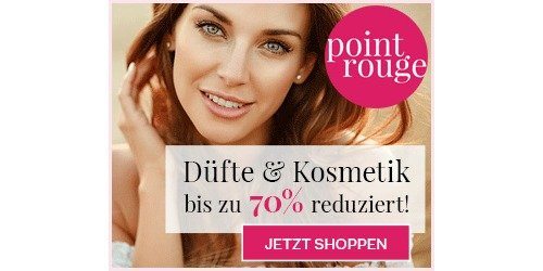 point-rouge DE - Düfte & Kosmetik bis 70%